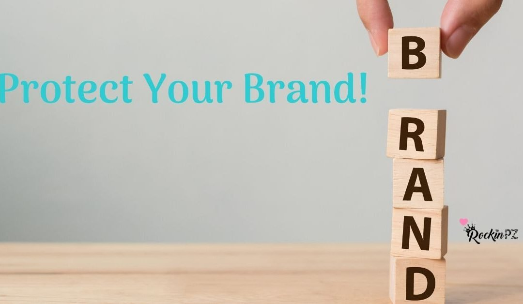 Protect your Brand!