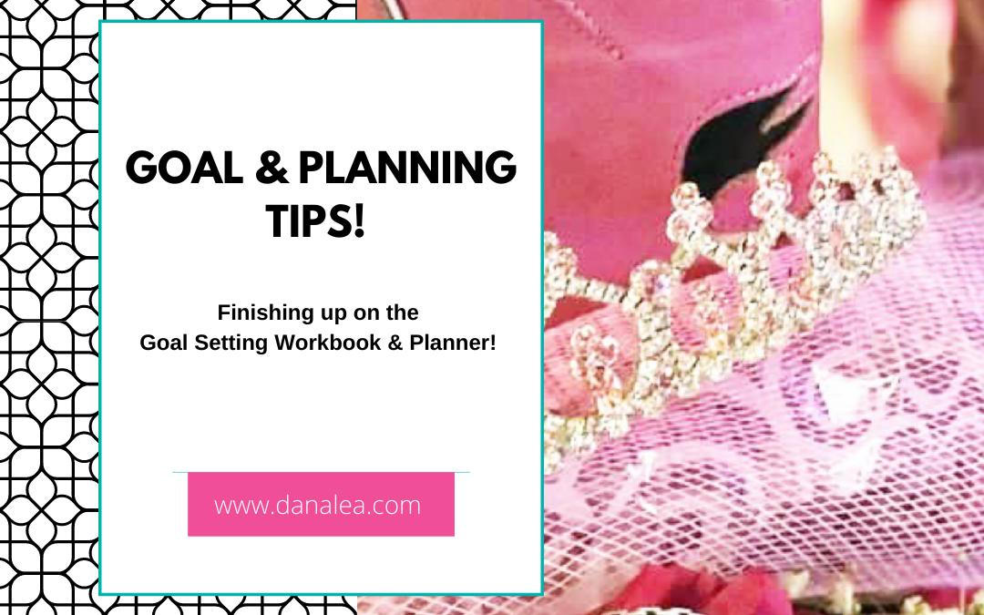 Goal & Planning Tips!
